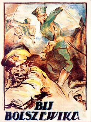 «Бей большевика!» Польский плакат